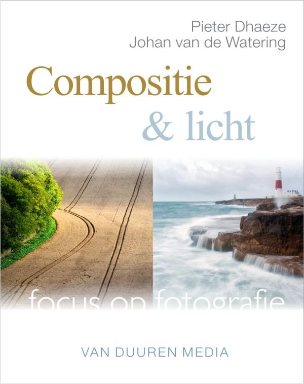 Focus op fotografie: Compositie, Pieter Dhaeze, ISBN: 9789059405592