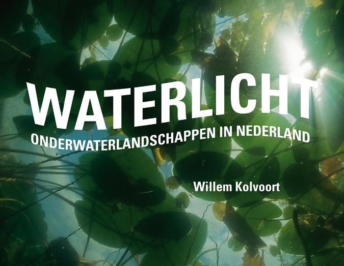 Waterlicht- Willem Kolvoort, Marten Scheffer, Uitgever: Uitgeverij de Kunst, ISBN: 9789491196096
