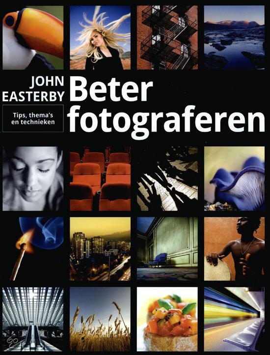 Beter fotograferen- John Easterby, ISBN: 9789043023405