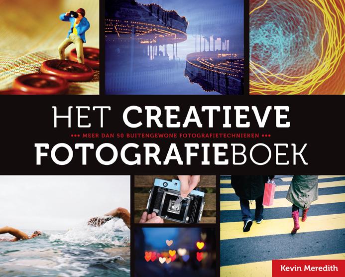 Het Creatieve fotografieboek- Kevin Meredith, isbn 9789043022415