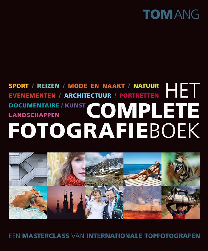 Het complete fotografieboek- Tom Ang, isbn 9789043020923