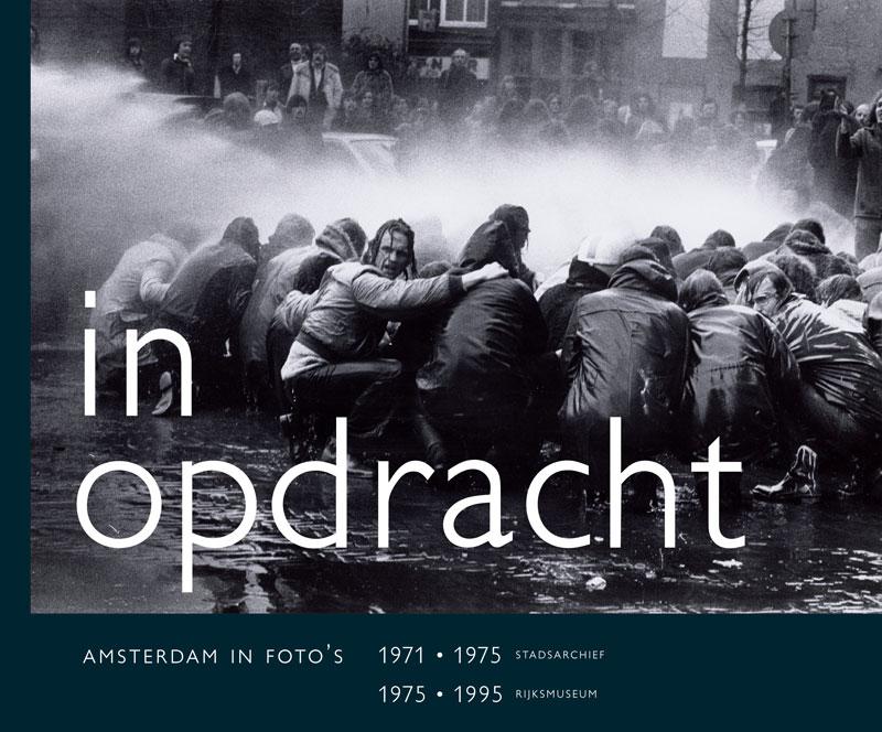 in opdracht- Jet Baruch, Boudewijn Bakker, Anneke van Veen, isbn 9789059372573