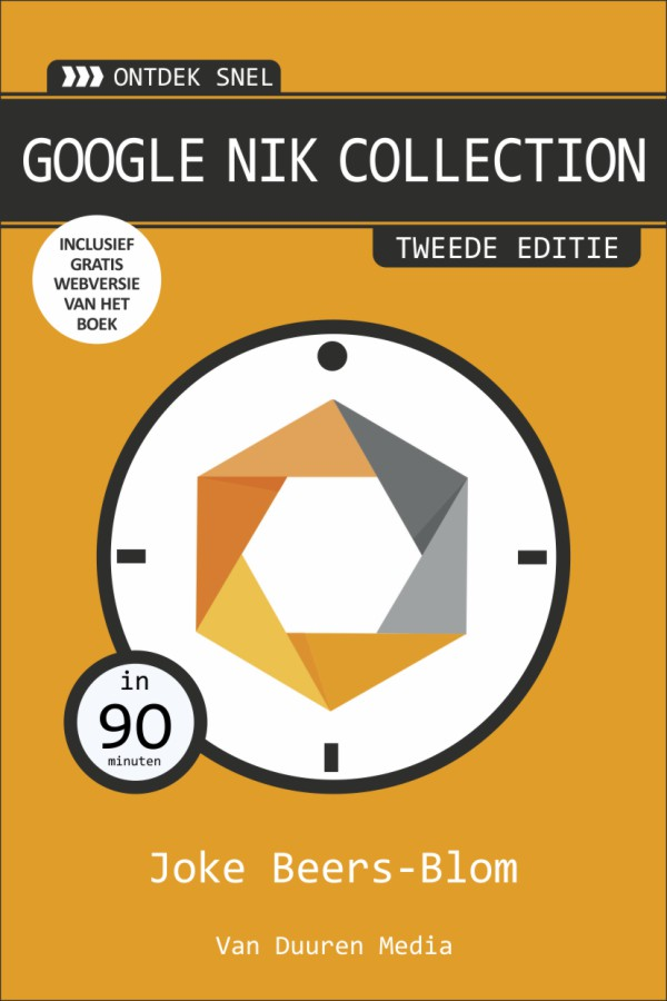 Ontdek snel: Google Nik Collection, 2e editie - Joke Beers-Blom, isbn 9789463560085