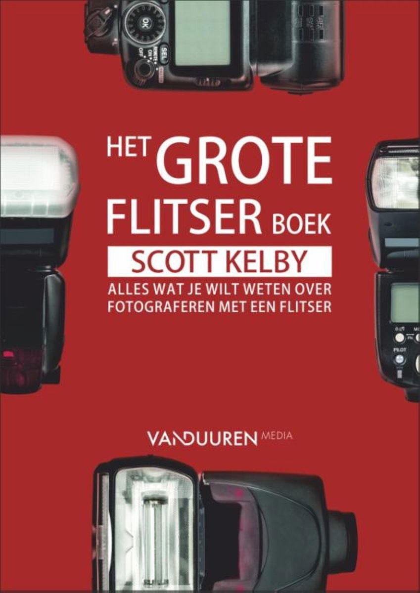 Het grote flitserboek - Scott Kelby, isbn 9789463560092