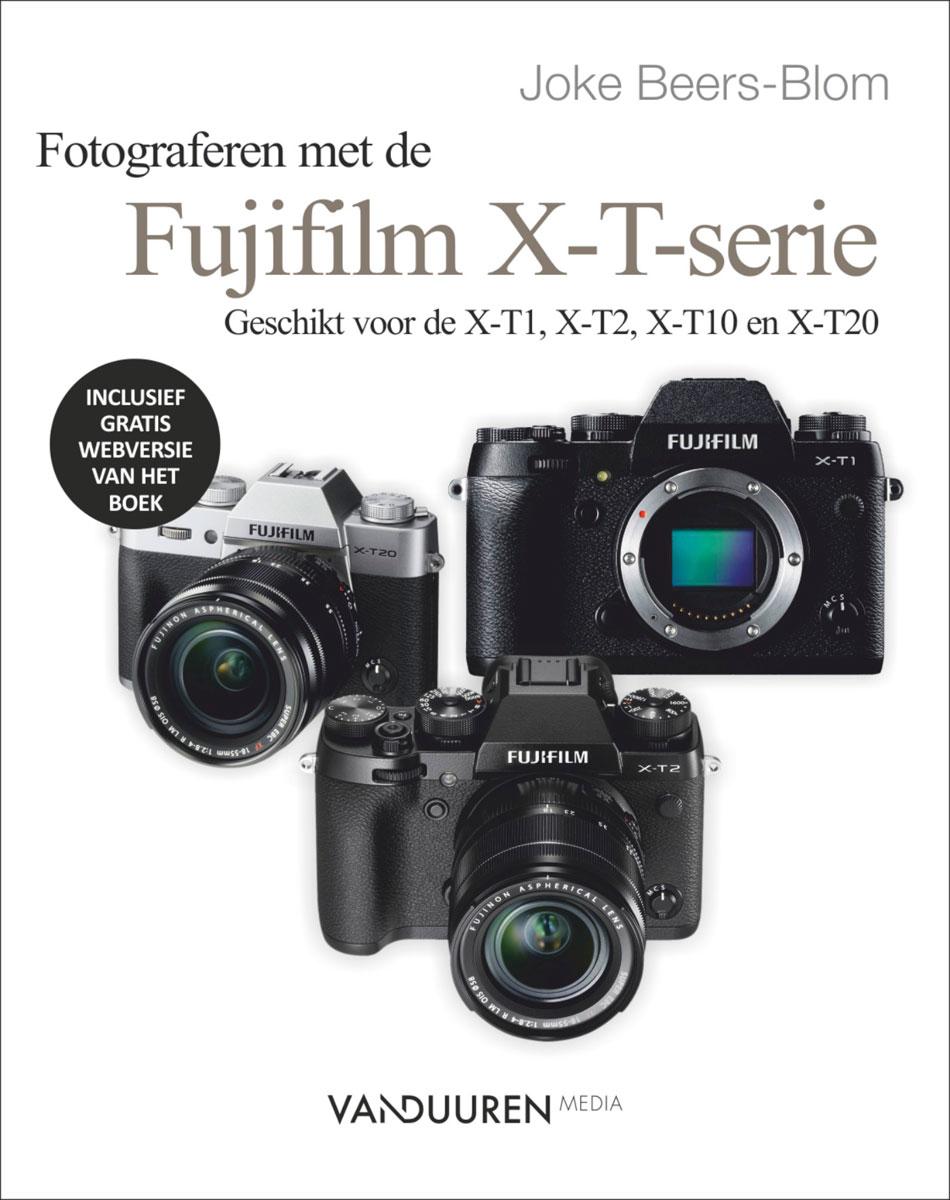 Fotograferen met de Fujifilm X-T-serie- Joke Beers-Blom, isbn 9789463560146