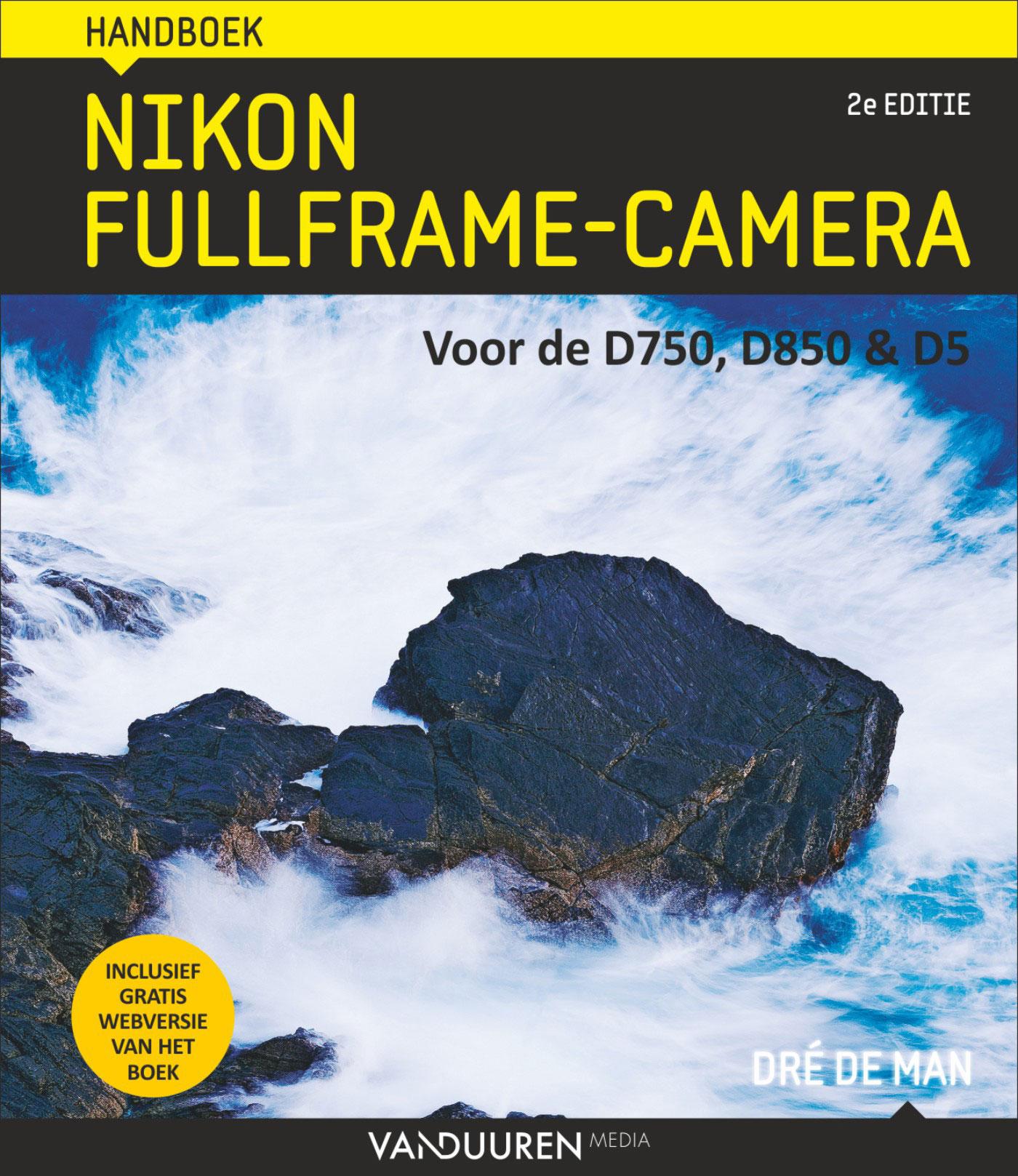 Handboek Nikon Fullframe-camera, 2e editie- Dré de Man, isbn 9789463560115