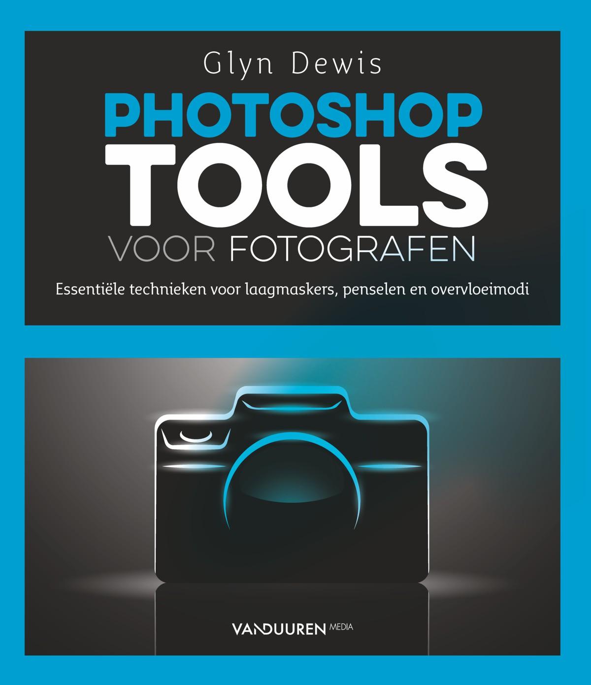 coverfoto van Glyn Dewis Photoshop Tools voor fotografen