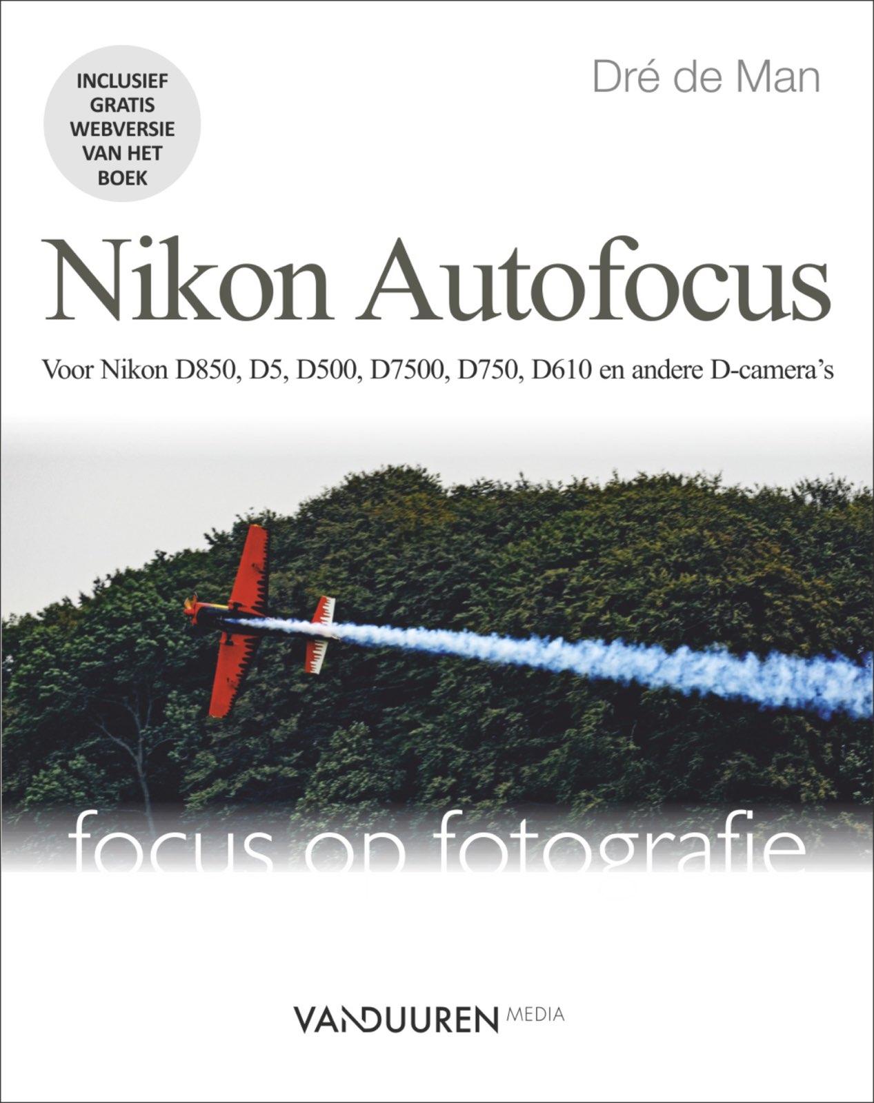 Focus op Fotografie: Nikon Autofocus- Dré de Man