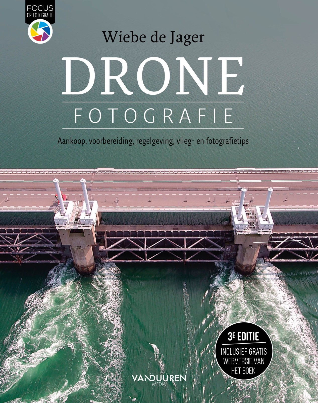 Focus op Fotografie: Dronefotografie, 3e editie, Wiebe de Jager, isbn 9789463561082
