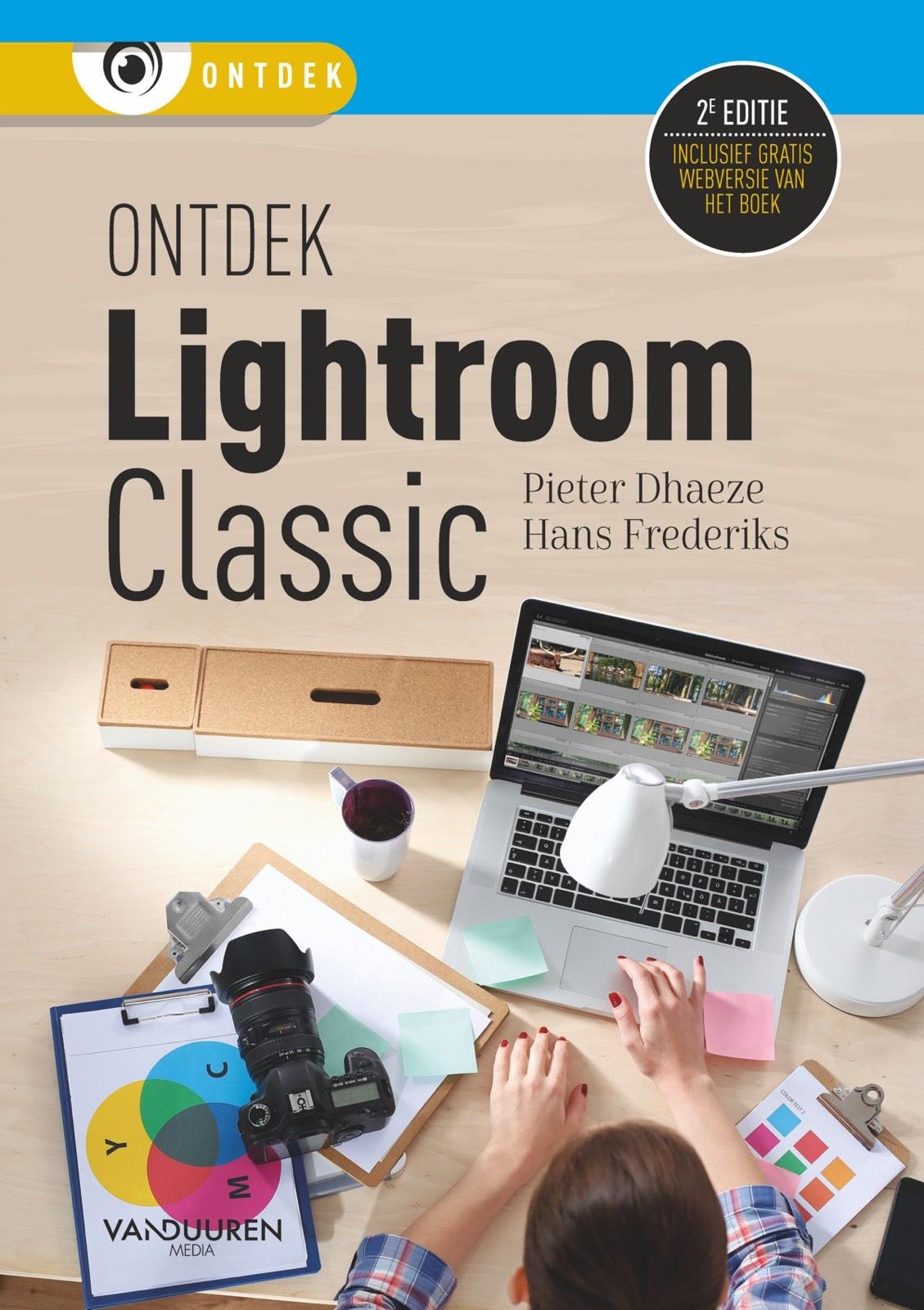 Ontdek Lightroom Classic CC- Pieter Dhaeze | Hans Frederiks, isbn 9789463561303