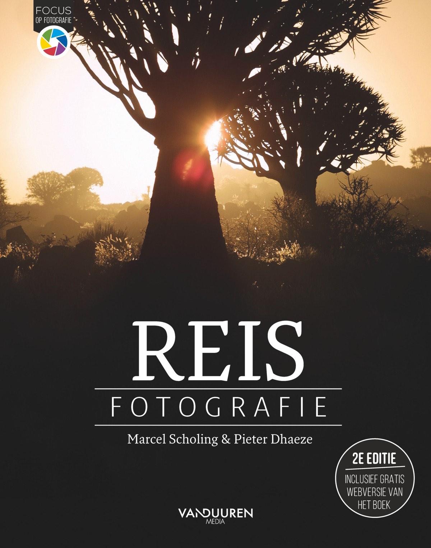 Focus op Fotografie: Reisfotografie, 2e editie door Marcel Scholing Pieter Dhaeze, isbn 9789463561334