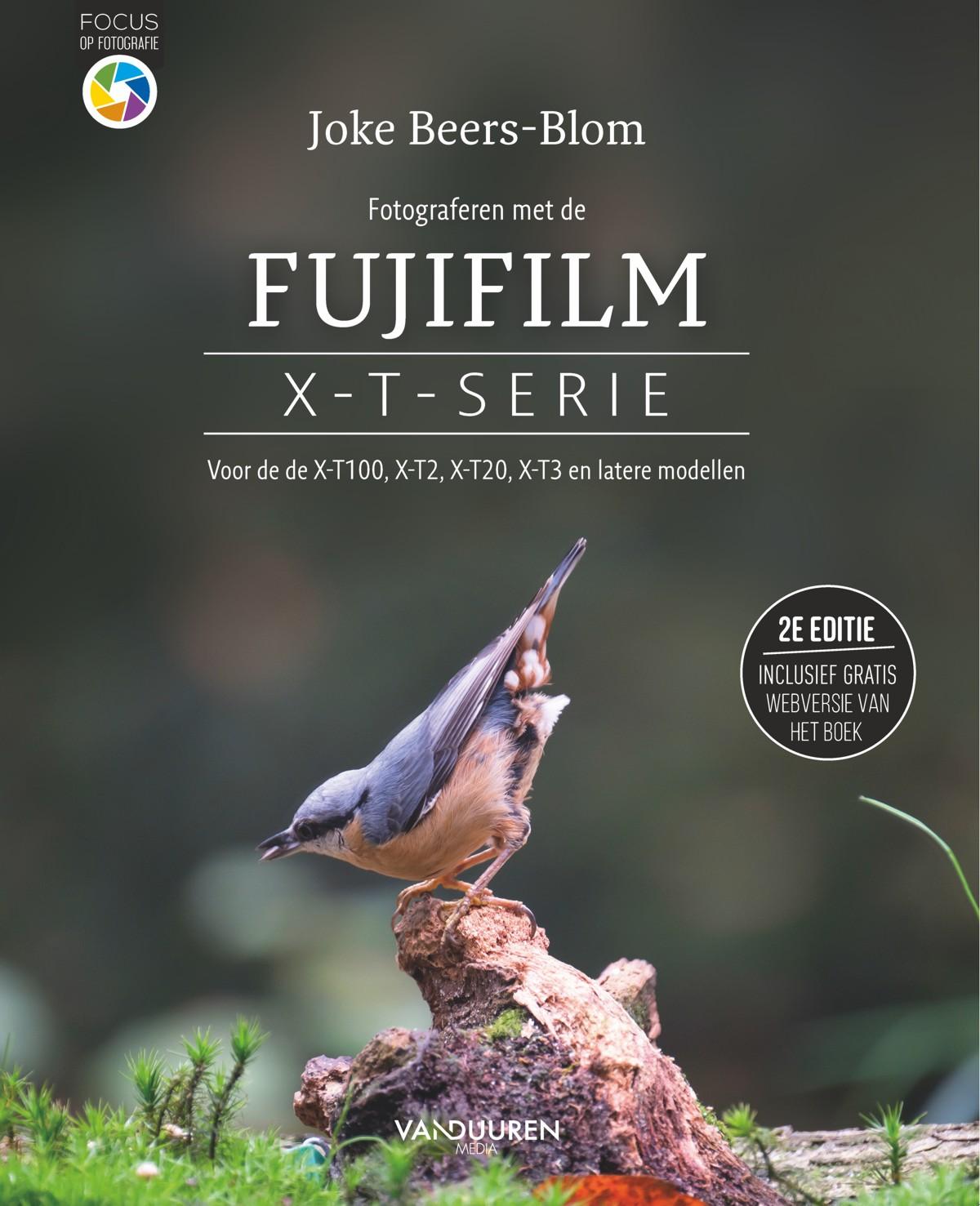 Fotograferen met de Fujifilm X-T-serie, 2e editie - Joke beers-Blom, isbn 9789463560931