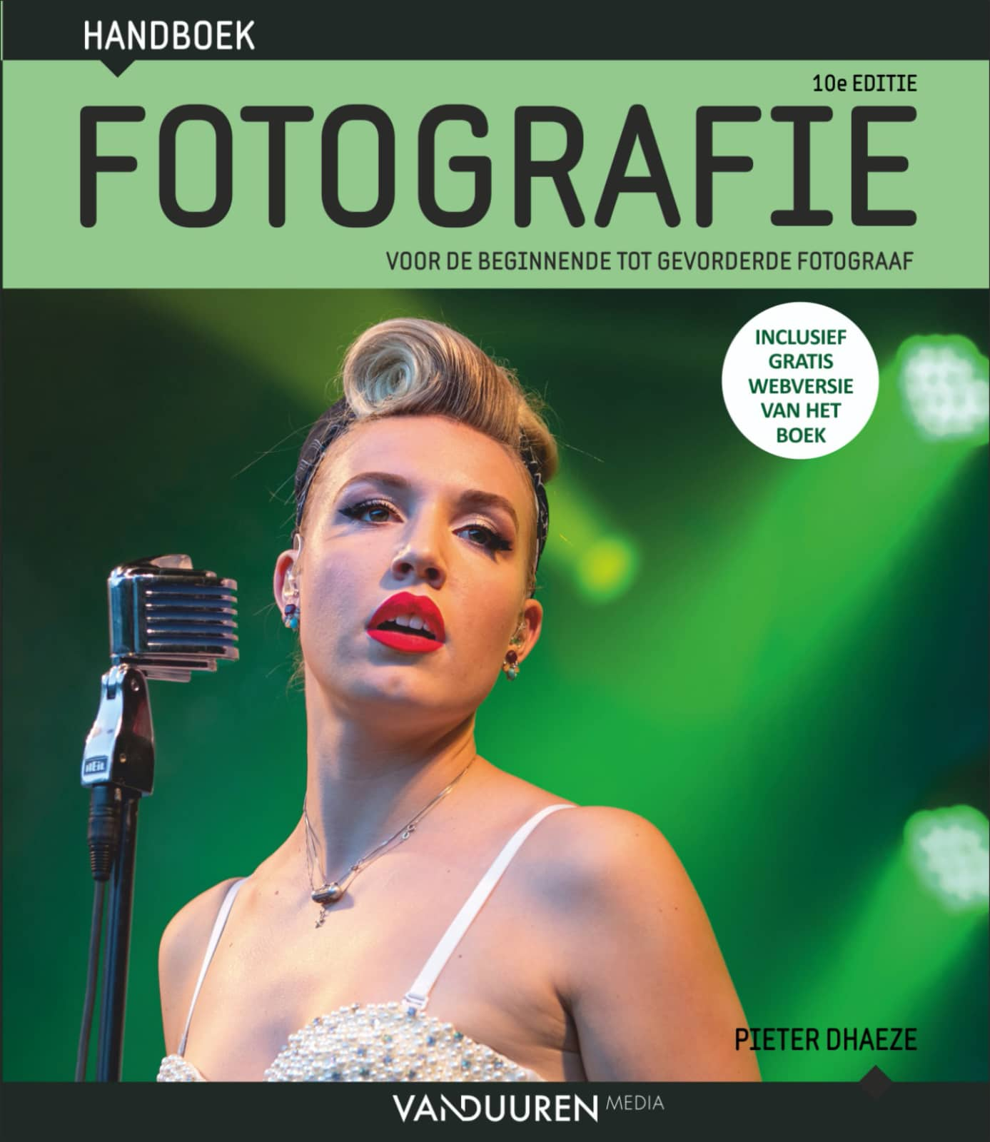 Handboek fotografie- Pieter Dhaeze, 10e editie, isbn 9789463561686. Voor de beginnende tot gevorderde fotograaf
