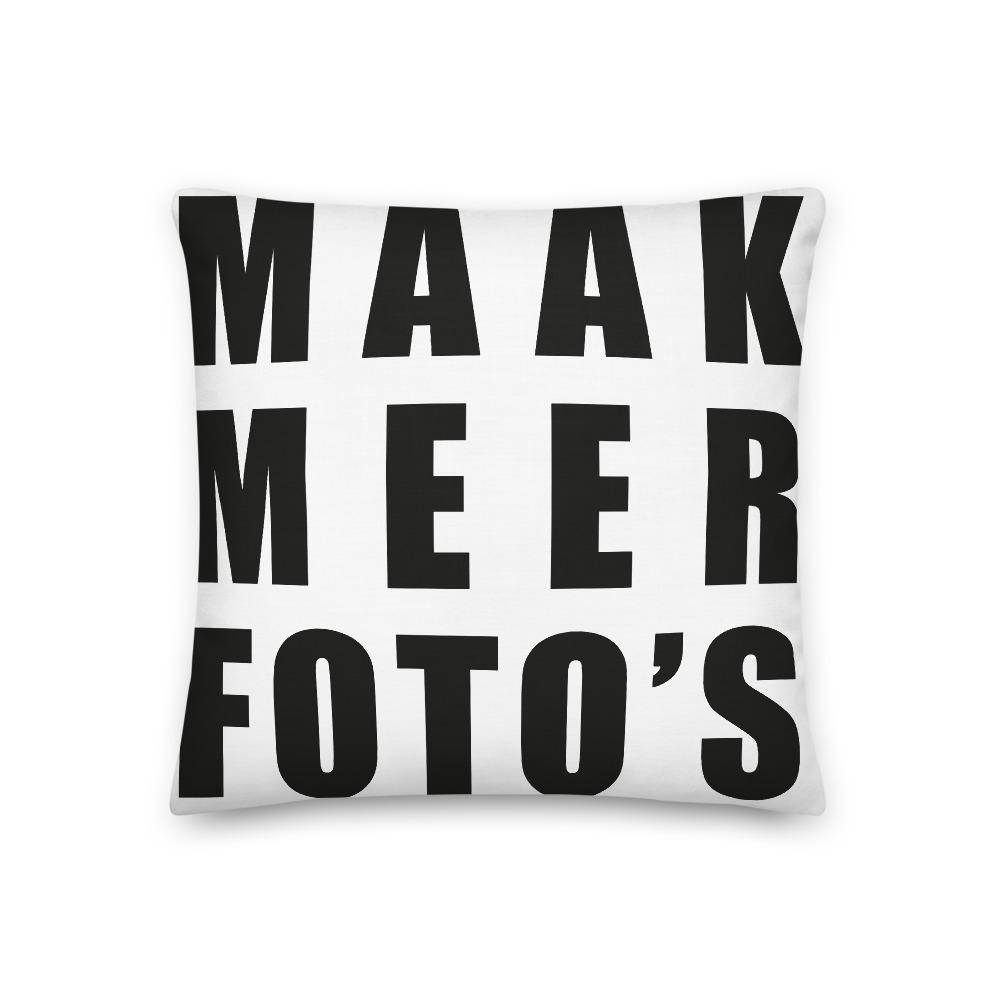 Fotografie cadeau: kussenhoes met tekst Maak meer foto's