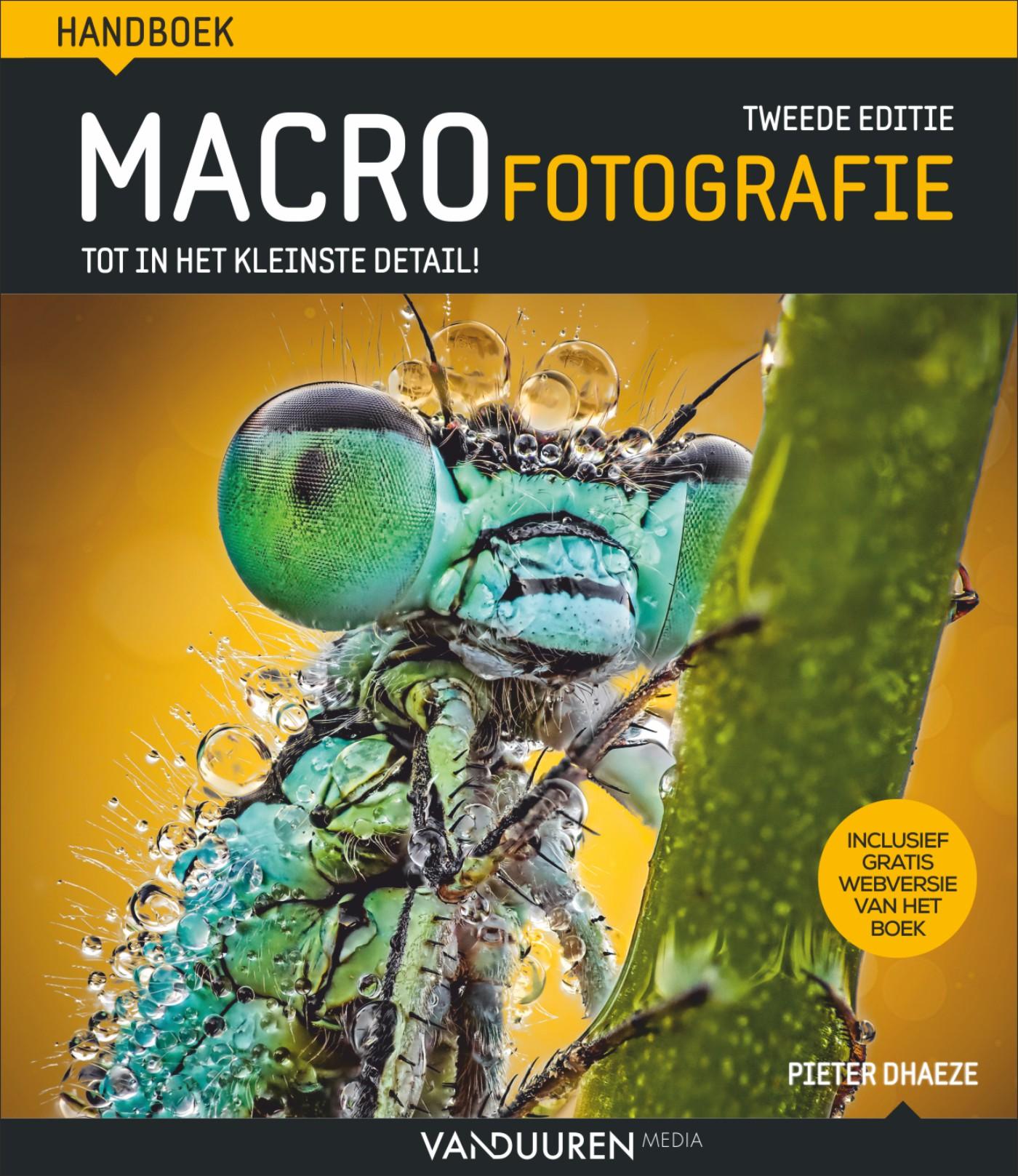 Handboek Macrofotografie, tweede editie- Pieter Dhaeze, isbn 9789463561693