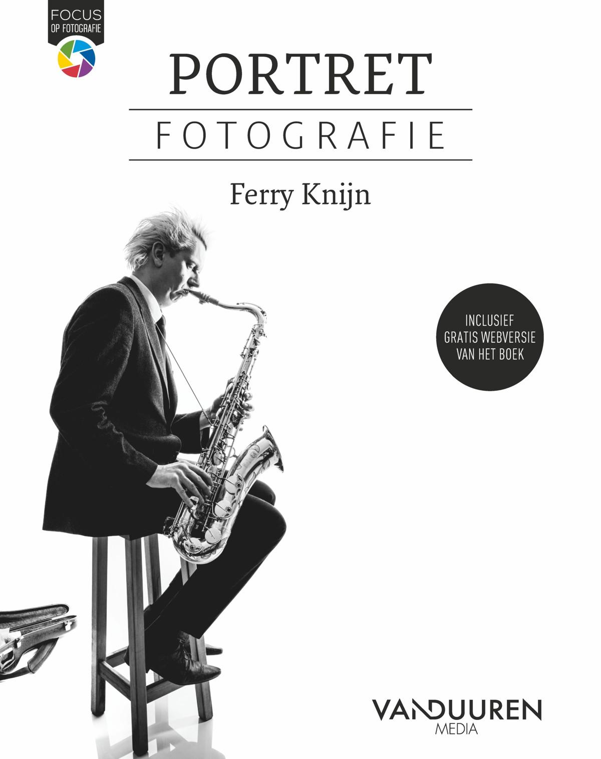 Fotoboek: Focus op Fotografie: Portretfotografie - door Ferry Knijn, isbn 9789463561938