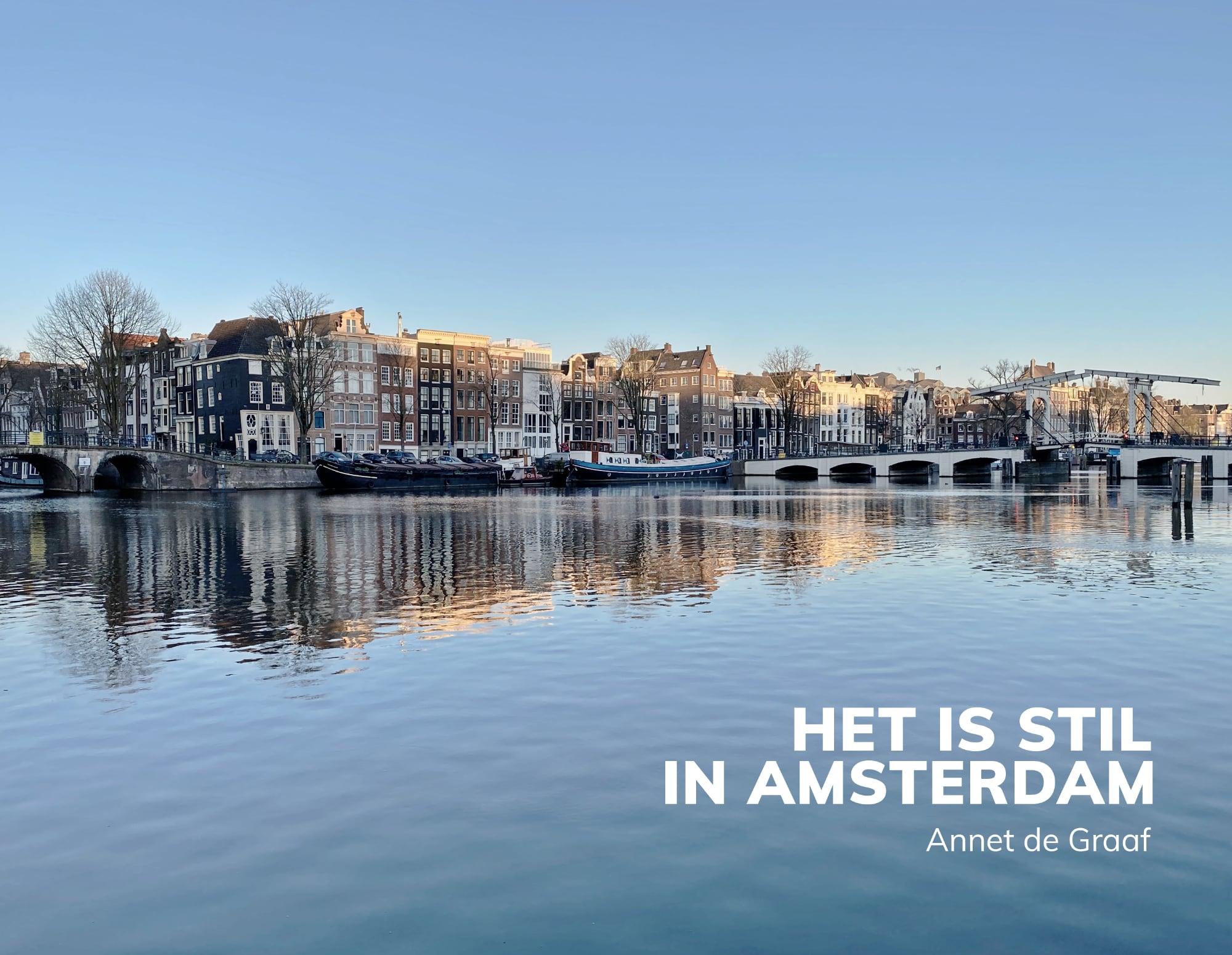 Het is stil in Amsterdam - Annet de Graaf, isbn 9789043922623, coverfoto