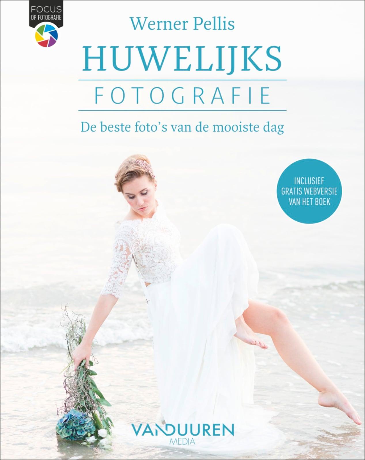 Fotoboek: Focus op Fotografie: Huwelijksfotografie - door Werner Pellis, isbn 9789463561914