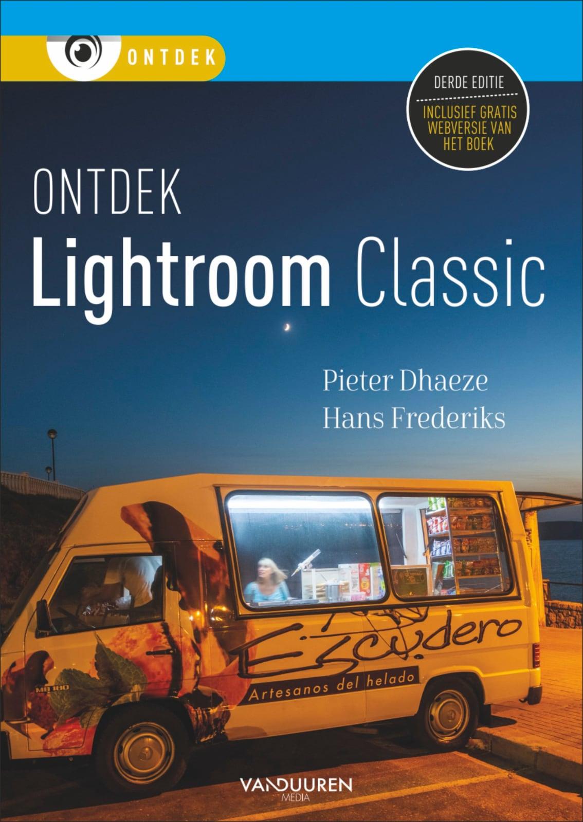 Fotoboek: Ontdek Lightroom Classic, 3e editie - Pieter Dhaeze Hans Frederiks, isbn 9789463561990