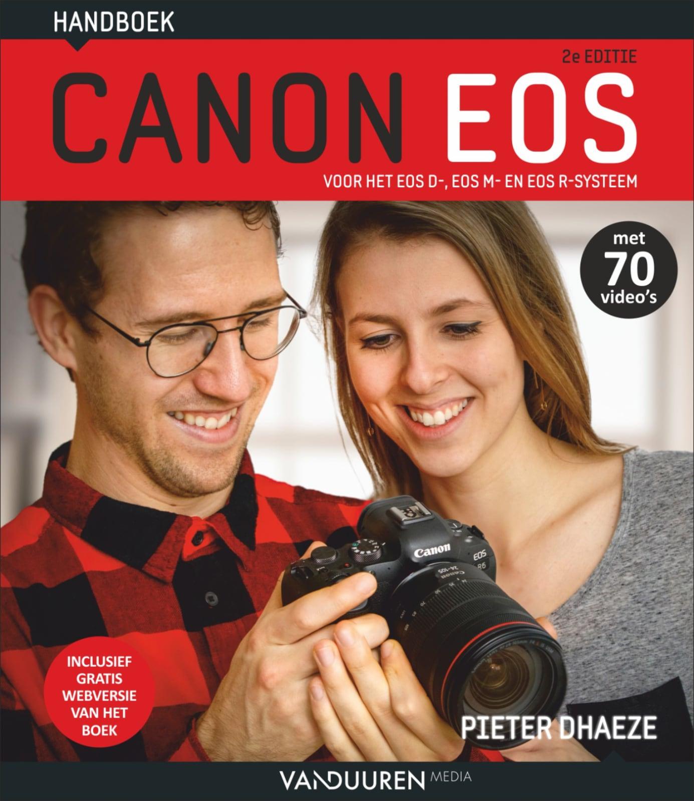 Handboek Canon EOS, 2e editie - Pieter Dhaeze. Voor het EOS D-, EOS M- en EOS R-systeem, isbn 9789463561969