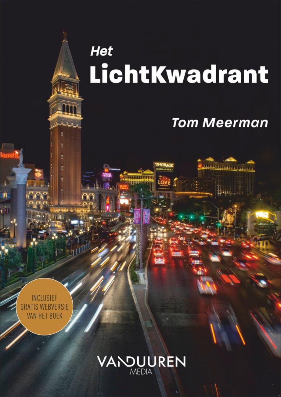 Fotoboek: Focus op Fotografie - Het LichtKwadrant door Tom Meerman, isbn 9789463562195