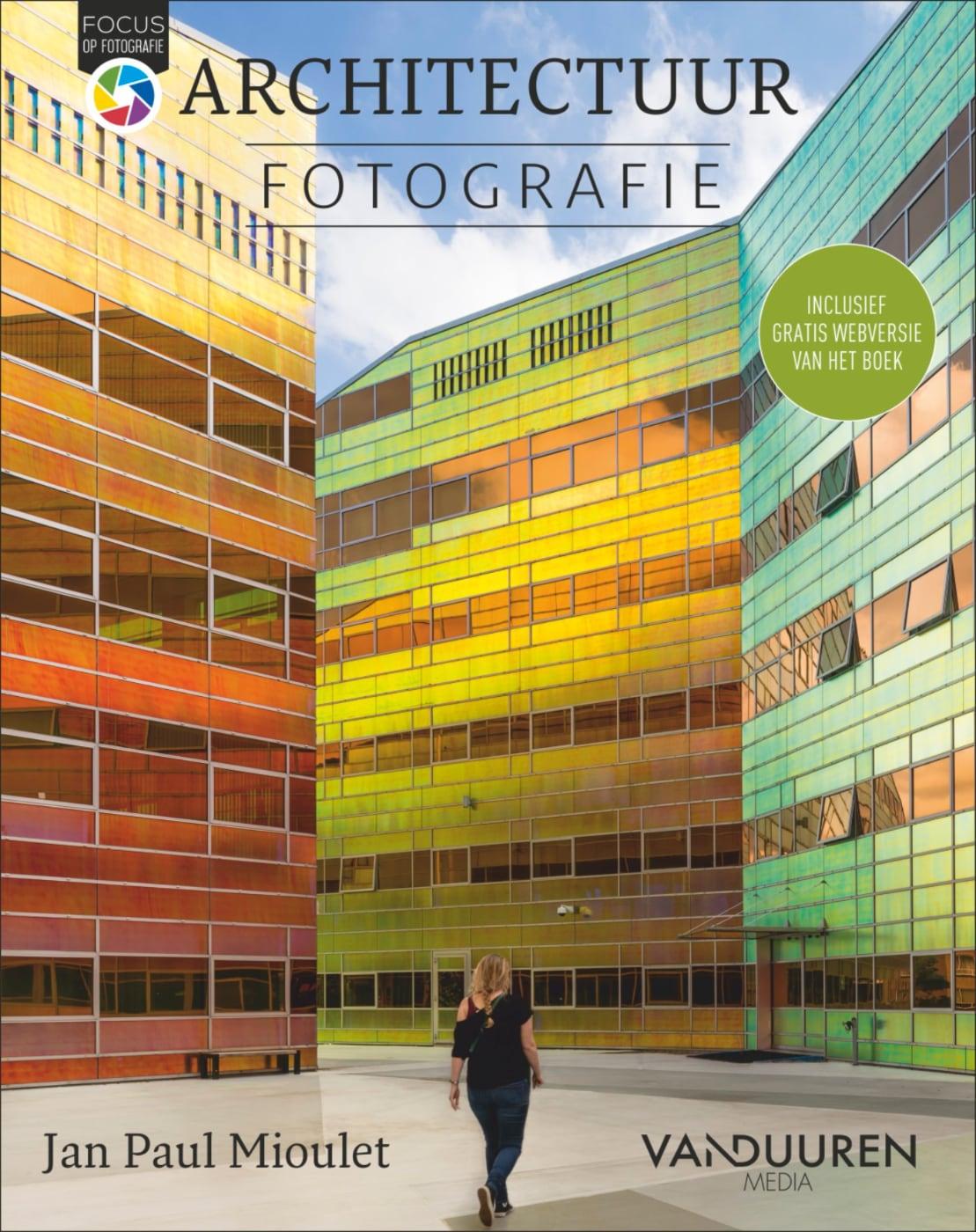 Focus op Fotografie: Architectuurfotografie - Jan Paul Mioulet