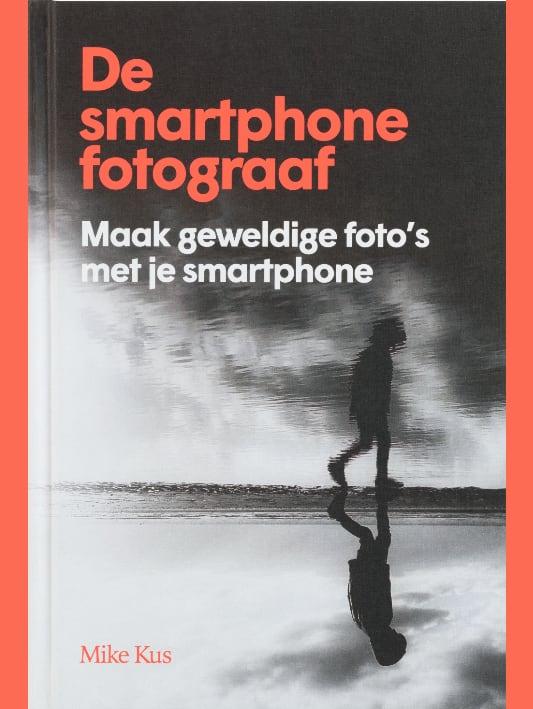 De smartphone fotograaf - Mike Kus