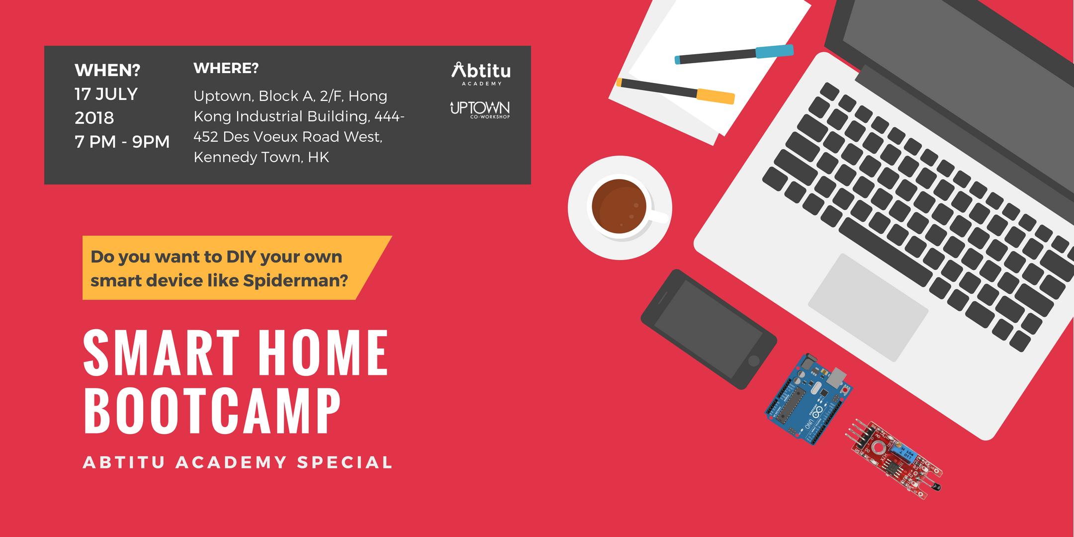 Smart Home Bootcamp: 人人砌APP,打造智能家居新領域!