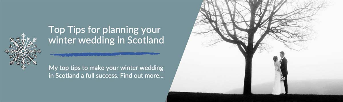 Top Tips for planning your winter wedding in Scotland