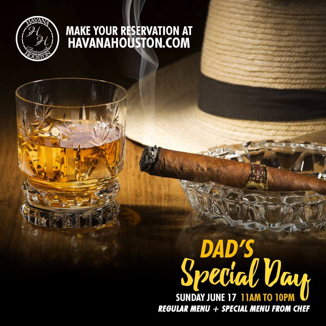 Havana Houston Restaurant Alra Hb New Fathers Day Special
