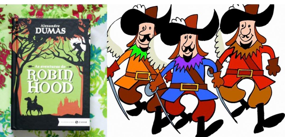 """Lê e assiste a estes dois clássicos da literatura e do cinema: """"As Aventuras de Robin Hood"""" e """"Os Três Mosqueteiros"""""""