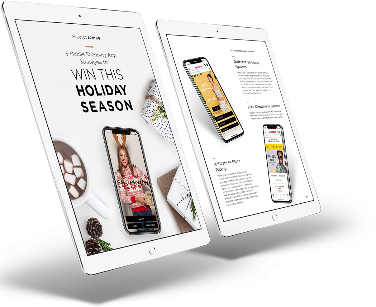 5 Mobile Shopping App Strategies to win this holiday season eBook - PredictSpring