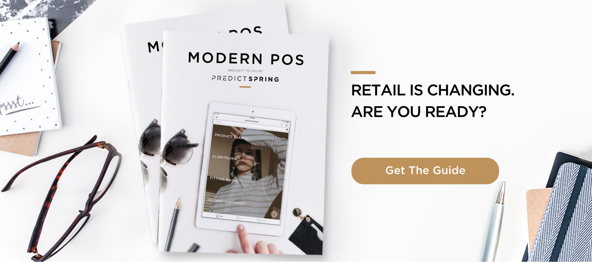 Retail Is Changing. Are You Ready? Modern POS. Get The Guide