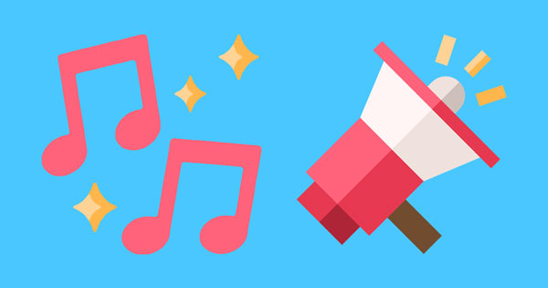 Music notes and a megaphone.