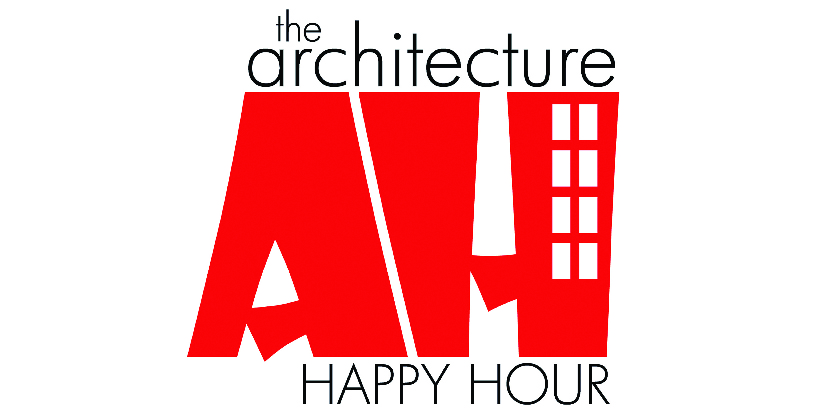The Architecture Happy Hour