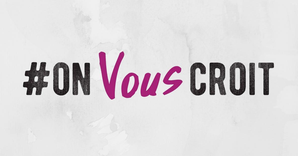 #OnVousCroit
