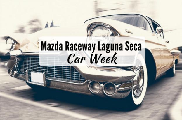 Mazda Raceway Laguna Seca Car Week