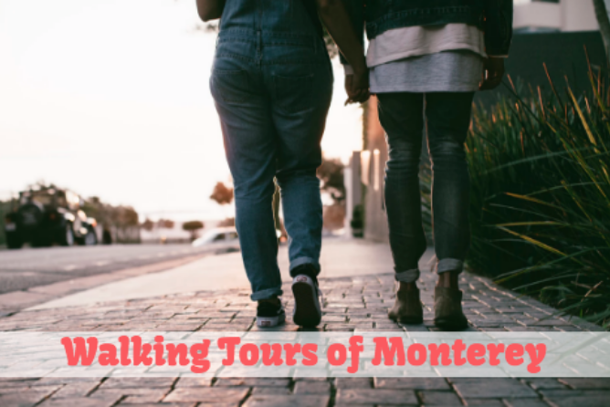 Monterey walking tour