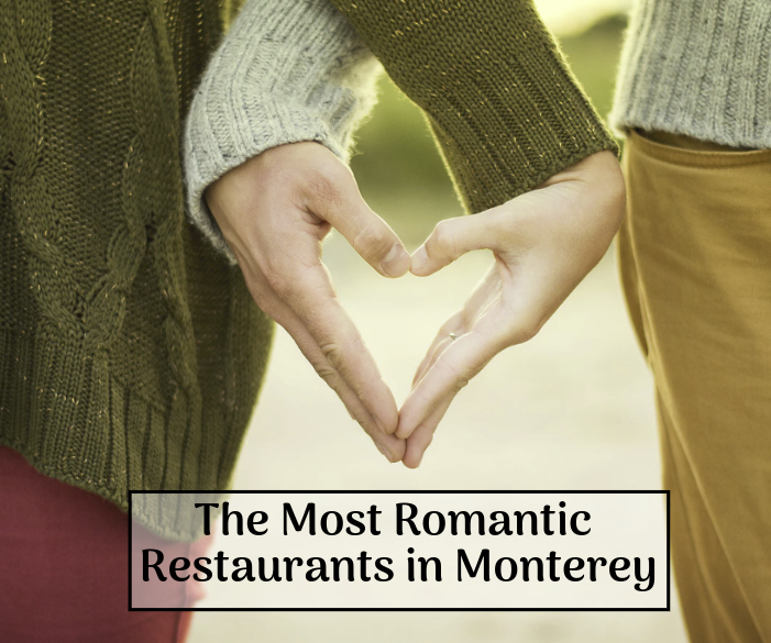 most romantic restaurants in monterey ca