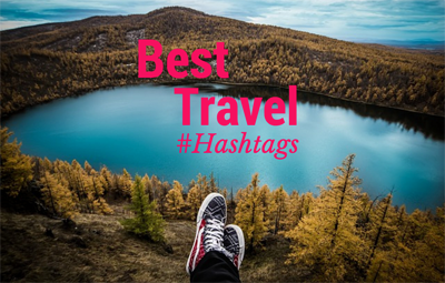 best travel hashtags for hotels