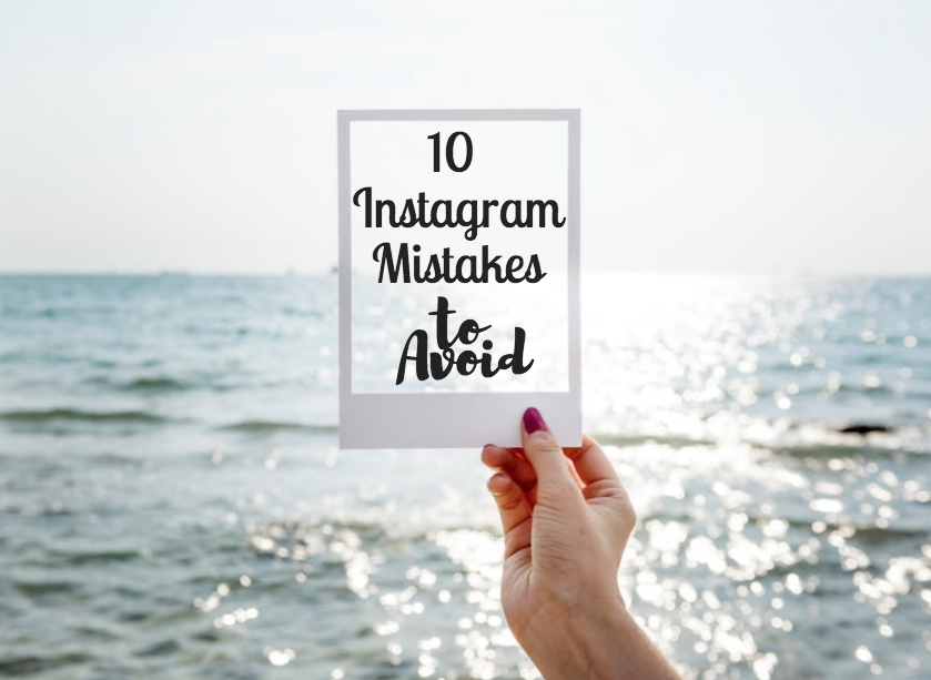 common mistakes on instagram