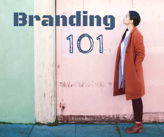Branding 101 for Small Businesses