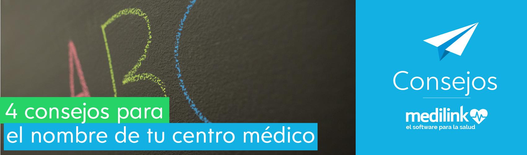 4 consejos para el nombre de tu centro médico