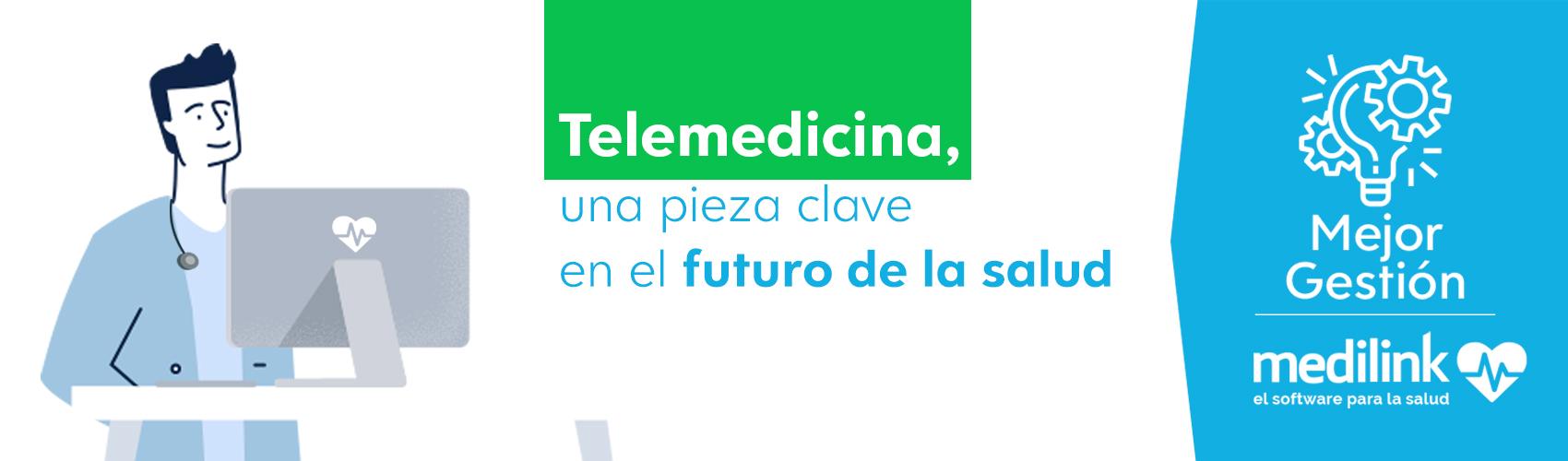 Telemedicina, una pieza clave en el futuro de la salud
