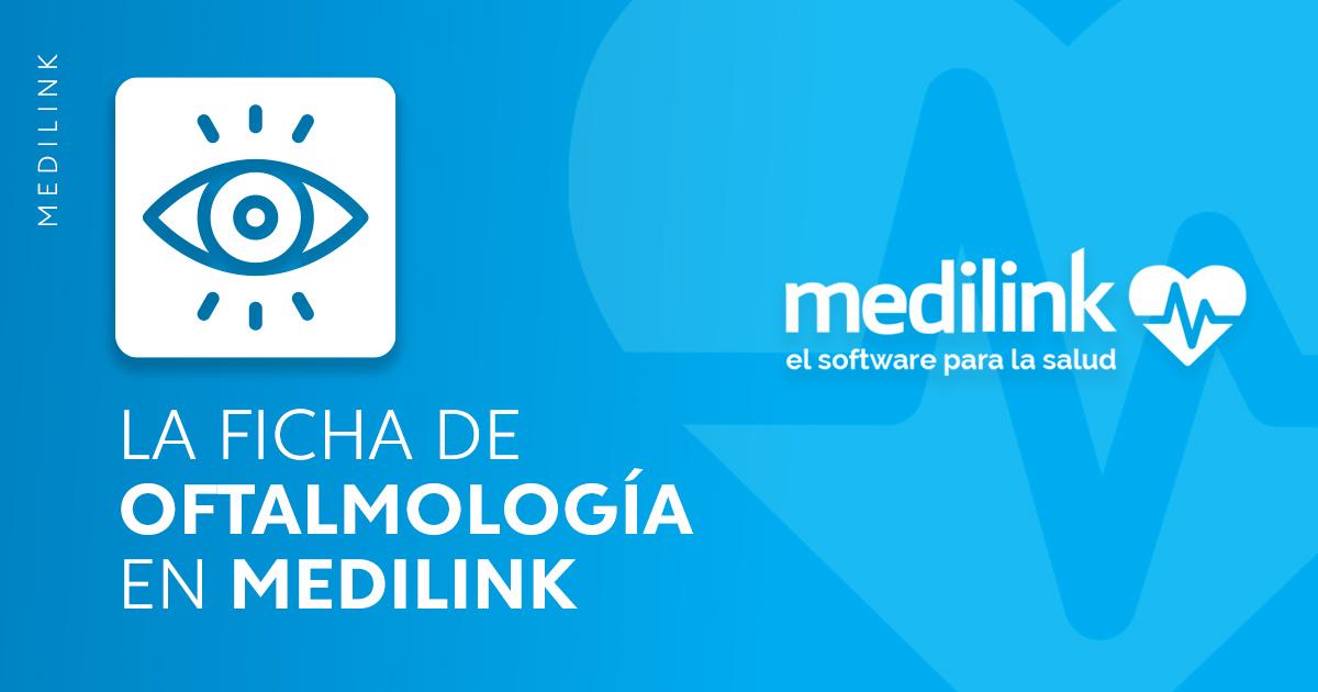 Conoce cómo funciona la Ficha de Oftalmología en Medilink