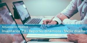 Reportes mejorados e Inventario 2.0 - Medilink Sprint Marzo