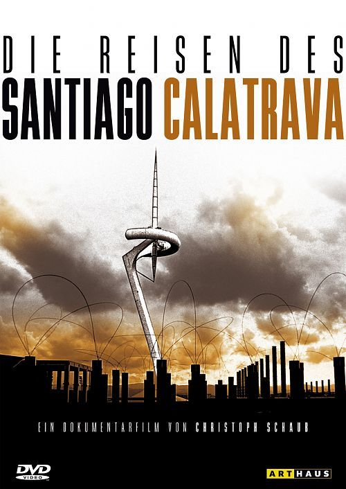 The Travels of Santiago Calatrava