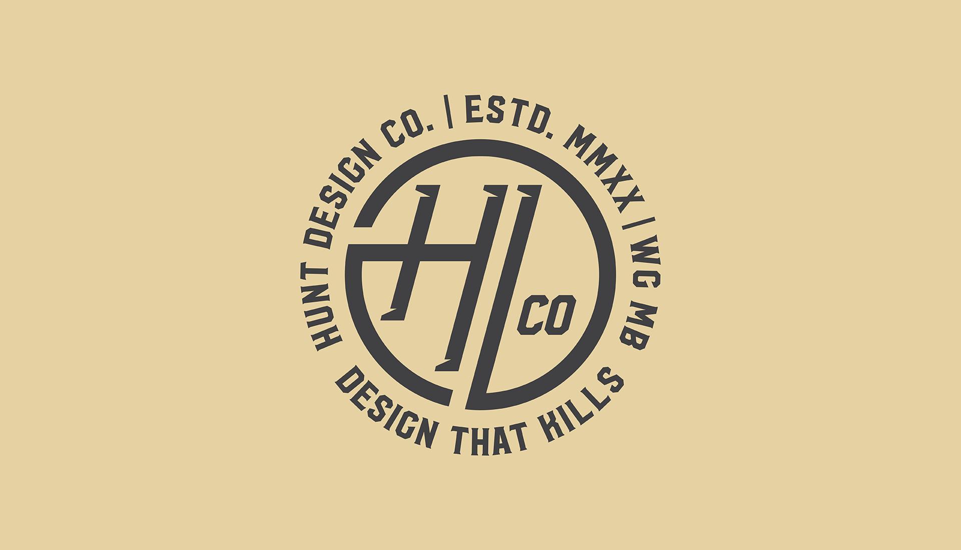 Hunt Design Co.   Secondary Logo, Circular Badge, Esdt. MMXX, Winnieg, Manitoba, Design that kills