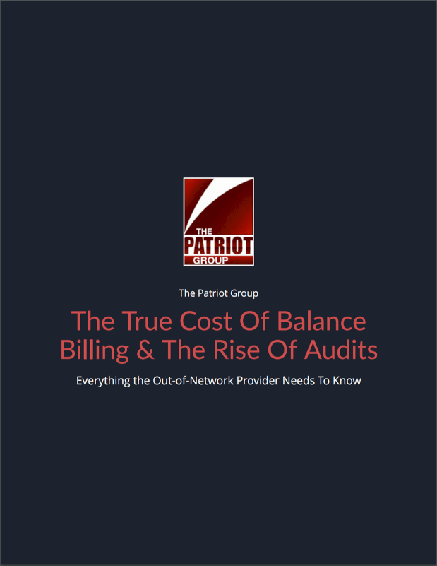 The True Cost of Balance Billing & The Rise of Audits