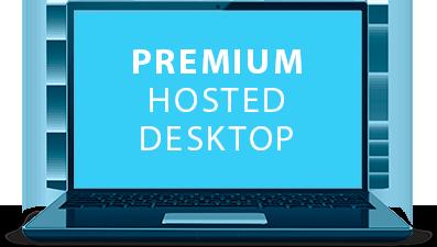 Premium Hosted Desktop